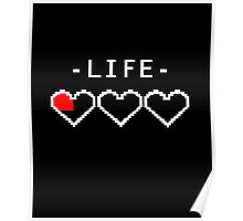 Funny Video Game Gamer Life Heart Over Low HP  Poster