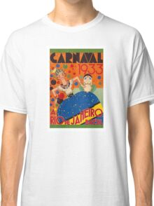 Brazil Carnival 1933 Vintage World Travel Poster by Renato Classic T-Shirt
