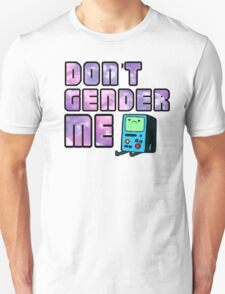 Don't Gender Me Unisex T-Shirt