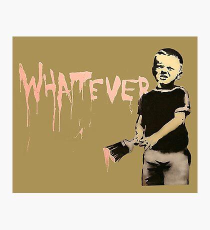 Banksy - Whatever Photographic Print