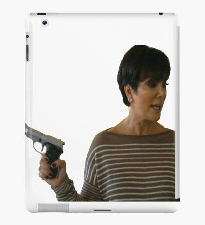 Kardashians with guns: Kris  iPad Case/Skin