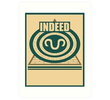 Indeed Art Print