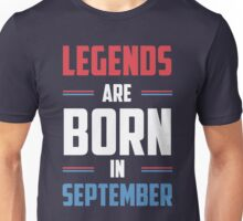 legends are born in september (colored) Unisex T-Shirt
