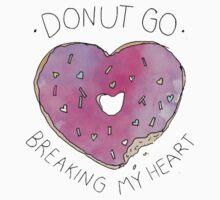 Donut Break My Heart by cosimacrazy