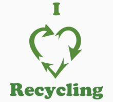 I Heart Recycling ( T-Shirt & Sticker ) T-Shirt