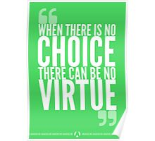 No Choice? No Virtue Poster