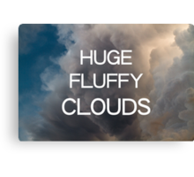 Huge Fluffy Clouds Canvas Print
