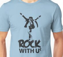 Rock with us Unisex T-Shirt