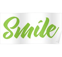 SMILE (in green) Poster