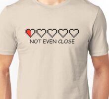 Not Even Close 8-bit hearts Unisex T-Shirt