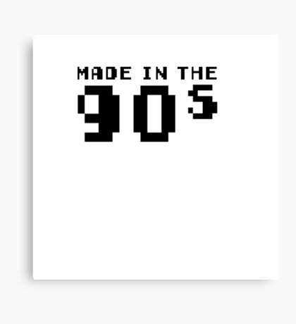 Made in the 90s  Canvas Print