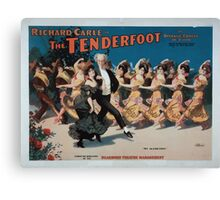 Performing Arts Posters Richard Carle in The tenderfoot an operatic comedy in acts book by Richard Carle music by HL Heartz 0957 Canvas Print