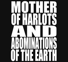 Mother Of Harlots And Abominations Bible Quote Unisex T-Shirt