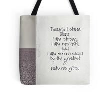 though I stand alone Tote Bag