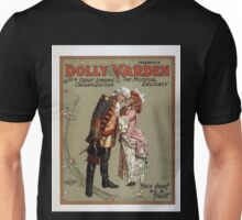 Performing Arts Posters The Aborn Company presents Dolly Varden the musical delicacy with a great singing organization 0046 Unisex T-Shirt