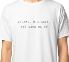 Naya Rivera Sorry Not Sorry - dreams mistakes and growing up Classic T-Shirt