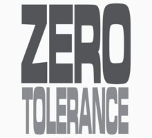 Zero Tolerance by Grobie
