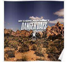 Danger Days Poster