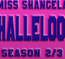 Halleloo! - Shangela License Plate Sticker