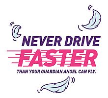 Never Drive Too Fast by artpolitic