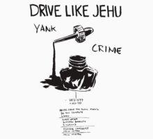 Drive Like Jehu – Yank Crime One Piece - Short Sleeve