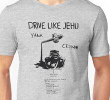 Drive Like Jehu – Yank Crime Unisex T-Shirt