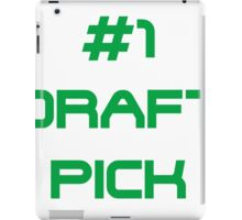 #1 Draft Pick iPad Case/Skin
