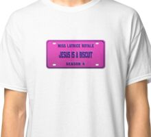Jesus is a biscuit - Latrice Royale License Plate Classic T-Shirt