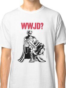 WWJD? Classic T-Shirt