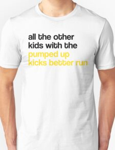 """Pumped Up Kicks"" by Foster the People Unisex T-Shirt"