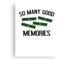 So Many Good Memories Canvas Print