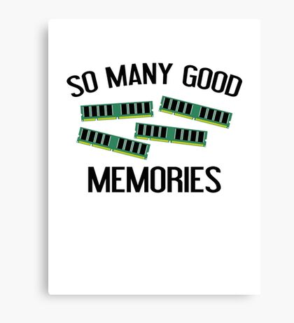 So Many Good Memories Canvas Print