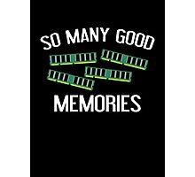 So Many Good Memories Photographic Print