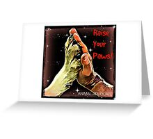 Raise Your Paws! Greeting Card