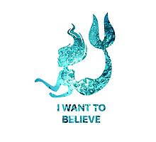 I Want to Believe - Mermaid Photographic Print
