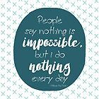 Nothing is impossible by ASCasanova