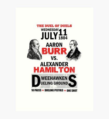 Hamilton Vs Burr Art Print