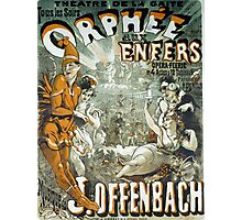Vintage poster - Orphee aux Enfers Photographic Print