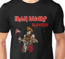 Iron Dwarf - Slayers Unisex T-Shirt