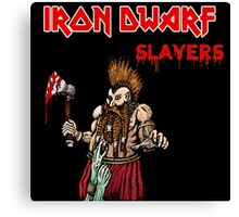 Iron Dwarf - Slayers Canvas Print