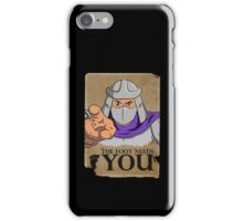 The Foot Needs You iPhone Case/Skin