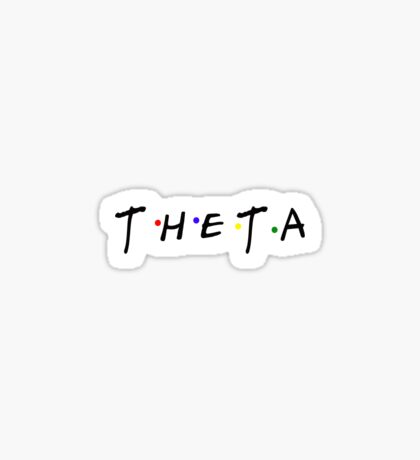 theta- friends sticker Sticker
