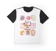 Let's Toast To Toast Graphic T-Shirt