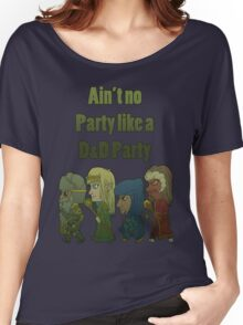 Ain't no DandD Party Women's Relaxed Fit T-Shirt