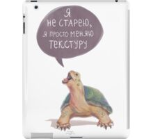 When old age crawls iPad Case/Skin