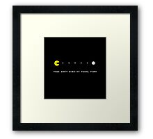 this isn t even my final form PAC-MAN Framed Print