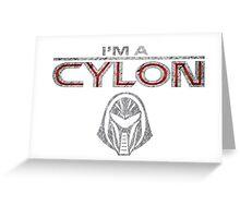 I am a Cylon Greeting Card