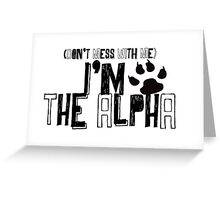 I Am The Alpha Greeting Card