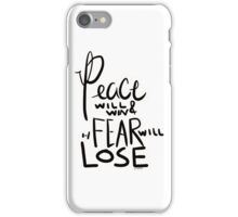 "twenty one pilots lyric design- ""peace will win and fear will lose"" iPhone Case/Skin"