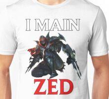 I main Zed - League of Legends Unisex T-Shirt